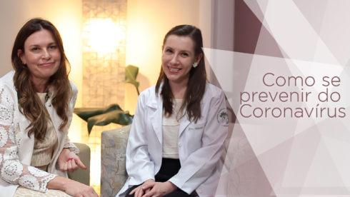 Como se prevenir do coronavírus e manter a saúde em dia? Confira as dicas e cuidados.